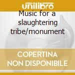 Music for a slaughtering tribe/monument cd musicale di WUMPSCUT