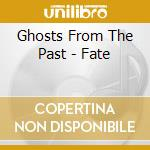 Ghosts from the past cd musicale di Fate