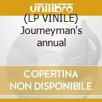 (LP VINILE) Journeyman's annual lp vinile