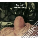 Faust - Something Dirty cd musicale di FAUST