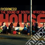 Ayobaness!  The Sound Of South African H cd musicale di Artisti Vari
