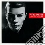 (LP VINILE) Off the record lp vinile di Karl Bartos