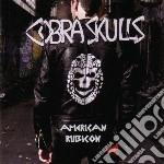 (LP VINILE) American rubicon (lim.ed lp vinile di Skulls Cobra
