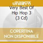 VERY BEST OF HIP HOP 3/3CD cd musicale di ARTISTI VARI