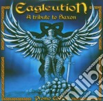 * EAGLEUTION - A TRIBUTE TO SAXON         cd musicale di AA.VV.