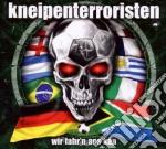 Kneipenterroristen - Wir Fahr'n Ans Kap cd musicale di KNEIPENTERRORISTEN