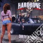 Hardbone - Dirty 'n' Young cd musicale di HARDBONE