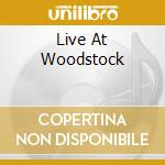 LIVE AT WOODSTOCK cd musicale di HENDRIX JIMI