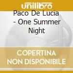 ONE SUMMER NIGHT LIVE cd musicale di DE LUCIA PACO SEXTET