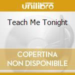 TEACH ME TONIGHT cd musicale di JARREAU AL