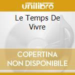 LE TEMPS DE VIVRE cd musicale di MOUSTAKI GEORGES