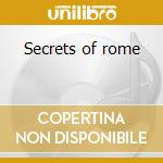 Secrets of rome cd musicale