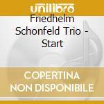 Friedhelm Schonfeld Trio - Start cd musicale di FRIEDHELM SCHONFELD