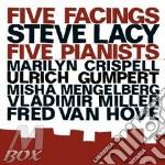 Steve Lacy - Five Facings cd musicale di LACY STEVE