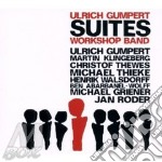 Ulrich Gumpert Workshop Band - Suites cd musicale di Ulrich gumpert works