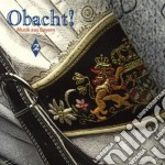 Obacht! Musik Aus Bayern Vol. 2 cd musicale di Artisti Vari