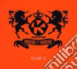 Kontor - house of house vol.15 cd musicale di Artisti Vari