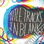 (LP VINILE) In blank lp vinile di Tracks Title
