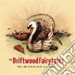(LP VINILE) Trailer parks and unicor lp vinile di Fairytales Driftwood