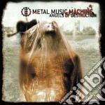 Metal Music Machine - Angels Of Destruction cd musicale di METAL MUSIC MACHINE