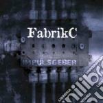 Fabrik C - Impulsgeber cd musicale di FABRIKC