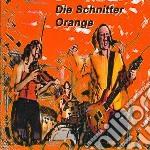 Schnitter, Die - Orange cd musicale di Die Schnitter