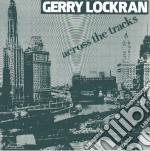 (LP VINILE) Across the tracks lp vinile di Gerry Lockran
