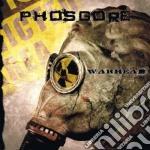 Phosgore - Warhead cd musicale di Phosgore
