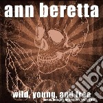 (LP VINILE) Wild, young, and free (+ download) lp vinile di Ann Beretta