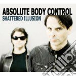 Absolute Body Contro - Shattered Illusion cd musicale di ABSOLUTE BODY CONTRO