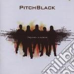 Pitchblack - Designed To Dislike cd musicale di Pitchblack