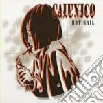 Calexico - Hot Rail cd musicale di CALEXICO