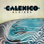 Algiers cd musicale di Calexico