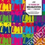 Milk & Sugar - 15 Yars Of Milk & Sugar cd musicale di Milk & sugar