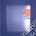 Total Music Meeting 2002 - Audiology cd musicale di TOTAL MUSIC MEETING
