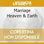 MARRIAGE HEAVEN & EARTH cd musicale di KLEZMERMUSIC
