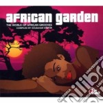 Artisti Vari - African Garden cd musicale di AA.VV.