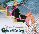 Dolls Combers - Globalizing cd musicale di DOLLS COMBERS