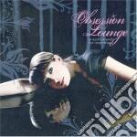 OBSESSION LOUNGE/2CD cd musicale di ARTISTI VARI