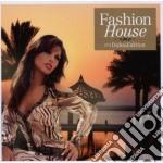 Artisti Vari - Fashion House 2 Dubai Edition cd musicale di ARTISTI VARI