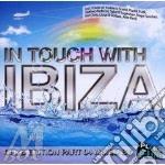 In touch with ibiza cd musicale di Artisti Vari