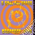 B Soul All Stars - Greatest Hits cd musicale di B soul all stars