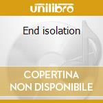 End isolation cd musicale di Soon