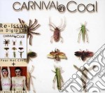 Carnival In Coal - French Cancan + Fear Not cd musicale di CARNIVAL IN COAL