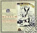 Sleepytime Gorilla Museum - Grand Opening And Closing cd musicale di SLEEPYTIME GORILLA M