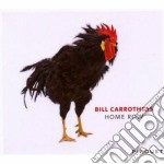 Bill Carrothers - Home Row cd musicale di CARROTHERS BILL