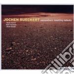 Jochen Ruckert - Somewhere Meeting Nobody cd musicale di Jochen Ruckert