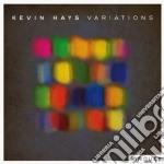 Kevin Hays - Variations cd musicale di Kevin Hays