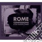 Rome - Confessions D'un Voleur D'ames cd musicale di ROME