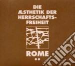 Rome - Die Aesthetik...band 2 cd musicale di Rome